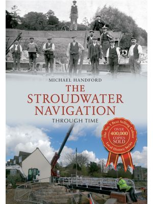 The Stroudwater Navigation Through Time